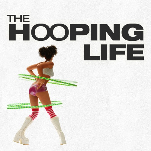 Citaten Hoop Research : The movement the hooping life